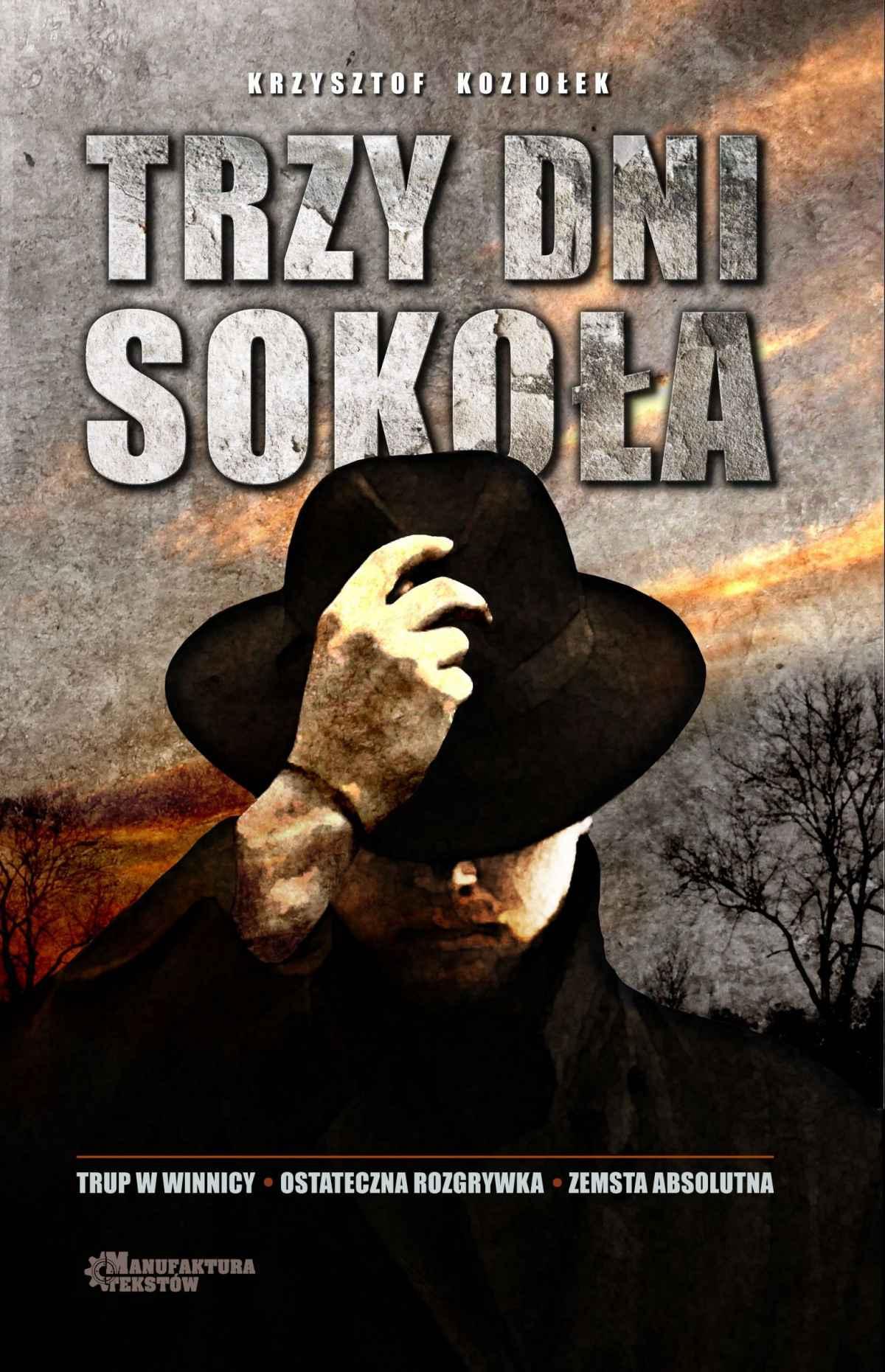 Trzy dni Sokoła - Ebook (Książka EPUB) do pobrania w formacie EPUB
