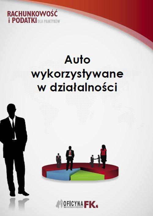 Auto wykorzystywane w działalności - Ebook (Książka PDF) do pobrania w formacie PDF