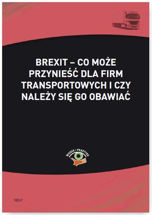 Brexit – co może przynieść dla firm transportowych i czy należy się go obawiać - Ebook (Książka PDF) do pobrania w formacie PDF
