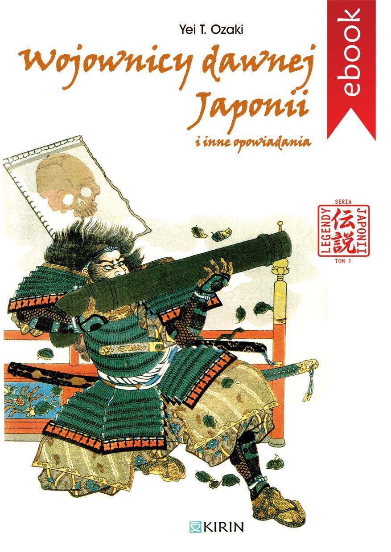 Wojownicy dawnej Japonii i inne opowiadania - Ebook (Książka na Kindle) do pobrania w formacie MOBI