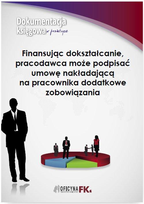 Finansując dokształcanie, pracodawca może podpisać umowę nakładającą na pracownika dodatkowe zobowiązania - Ebook (Książka PDF) do pobrania w formacie PDF