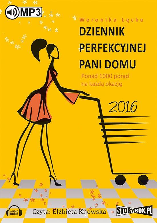 Dziennik perfekcyjnej pani domu 2016. - Audiobook (Książka audio MP3) do pobrania w całości w archiwum ZIP