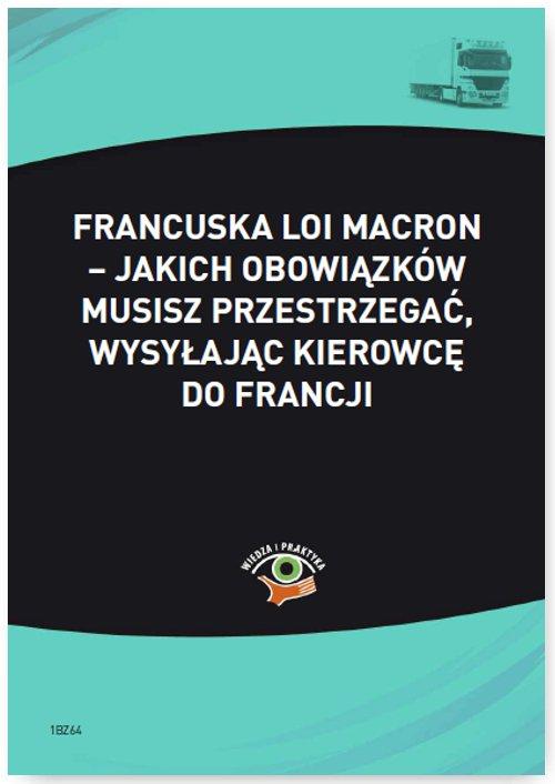 Francuska Loi Macron - jakich obowiązków musisz przestrzegać, wysyłając kierowcę do Francji - Ebook (Książka PDF) do pobrania w formacie PDF