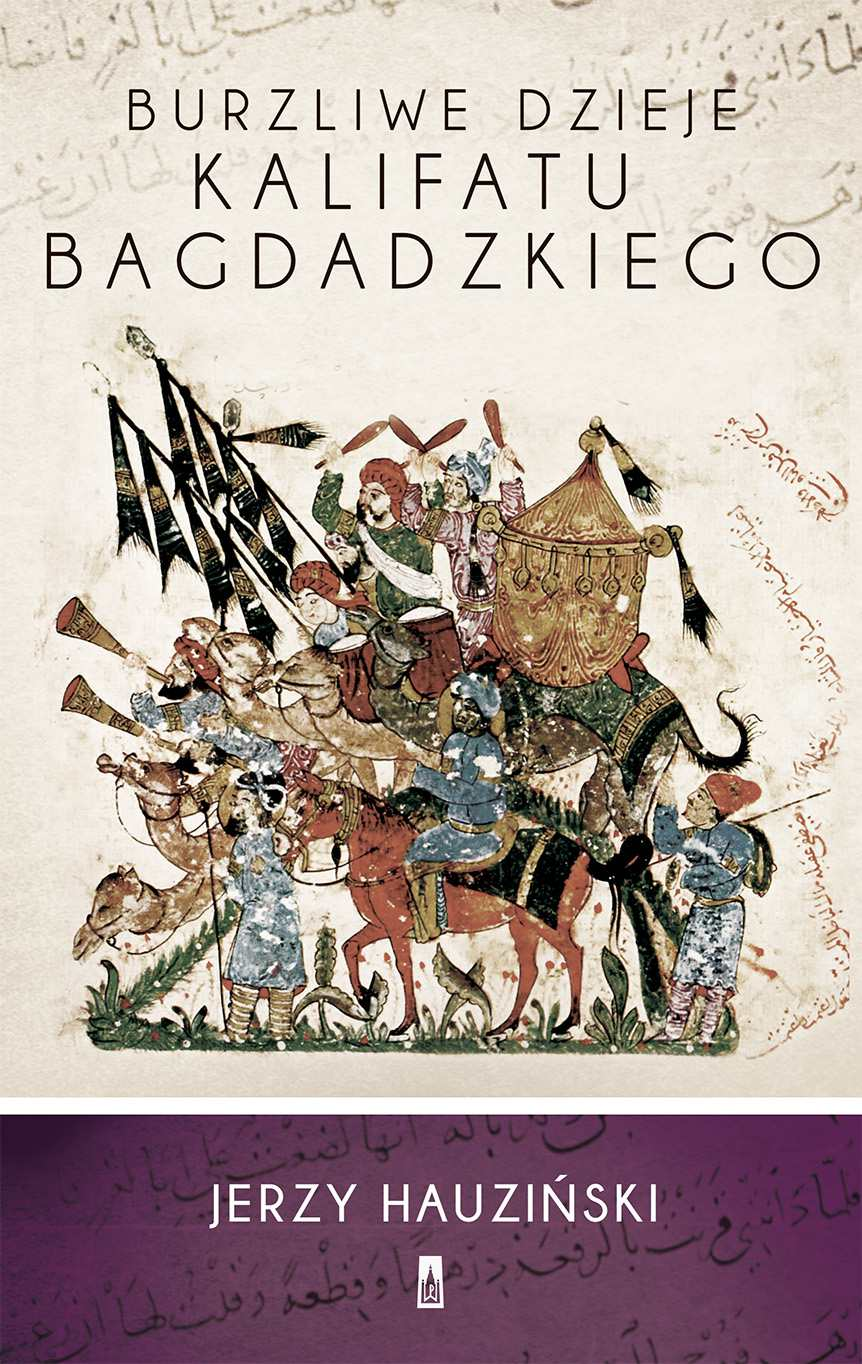 Burzliwe dzieje kalifatu bagdadzkiego - Ebook (Książka EPUB) do pobrania w formacie EPUB