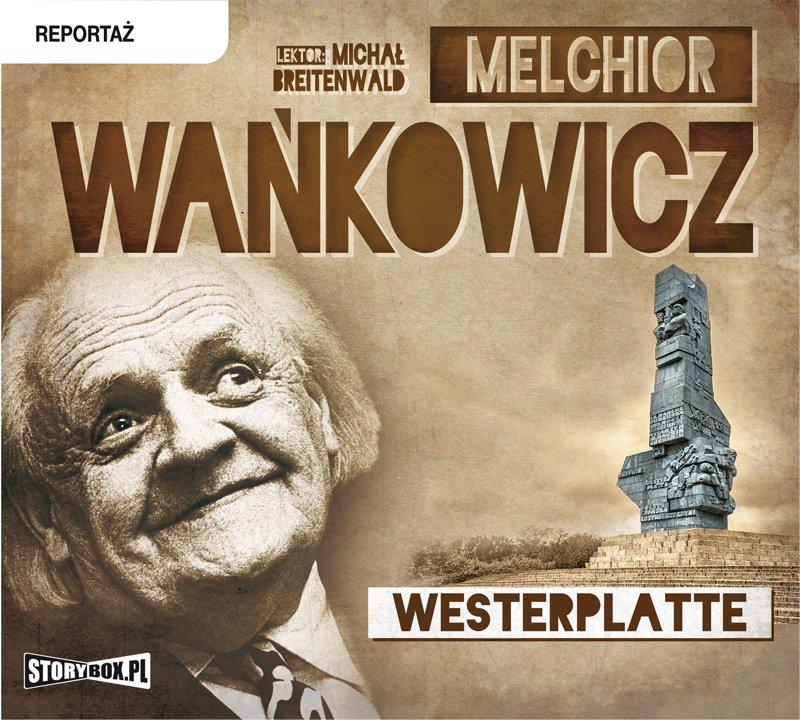 Westerplatte - Audiobook (Książka audio MP3) do pobrania w całości w archiwum ZIP