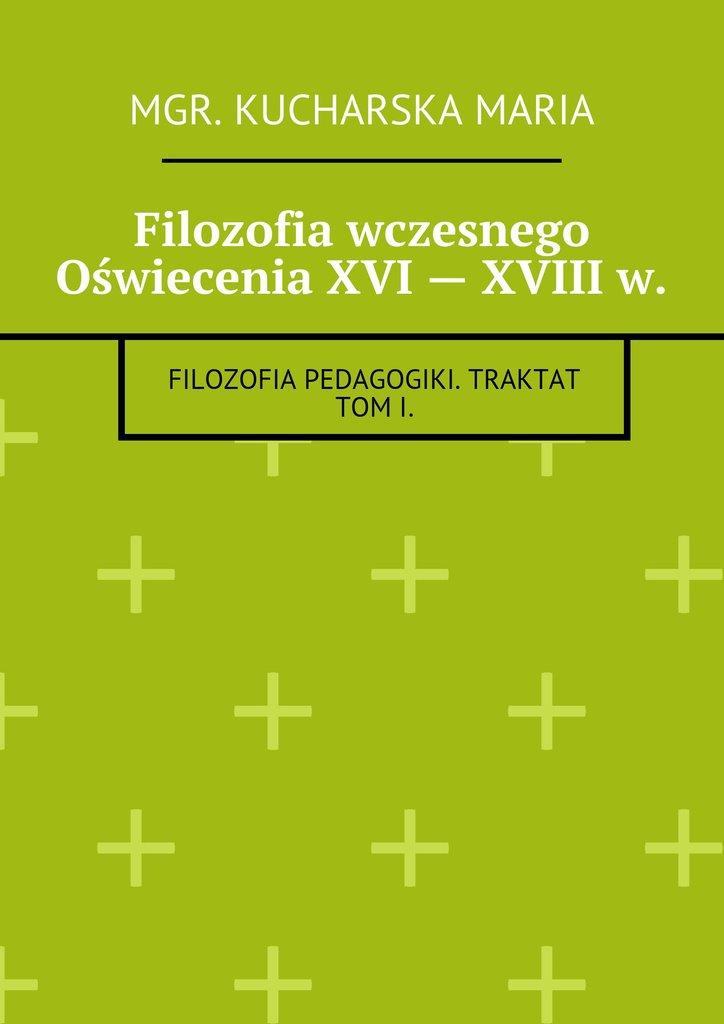 Filozofia wczesnego Oświecenia XVI— XVIIIw. - Ebook (Książka EPUB) do pobrania w formacie EPUB