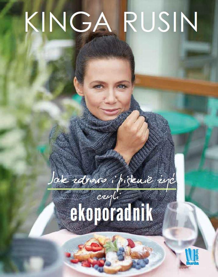 Jak zdrowo i pięknie żyć, czyli ekoporadnik - Ebook (Książka EPUB) do pobrania w formacie EPUB