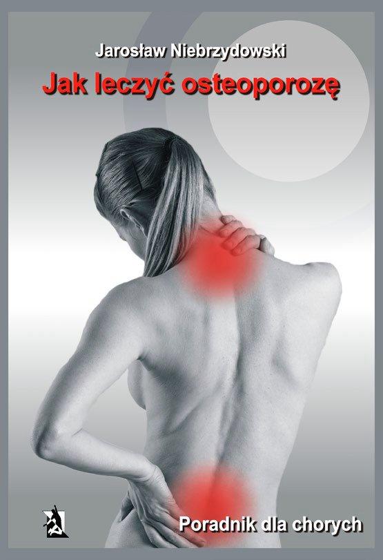 Jak leczyć osteoporozę - Ebook (Książka EPUB) do pobrania w formacie EPUB