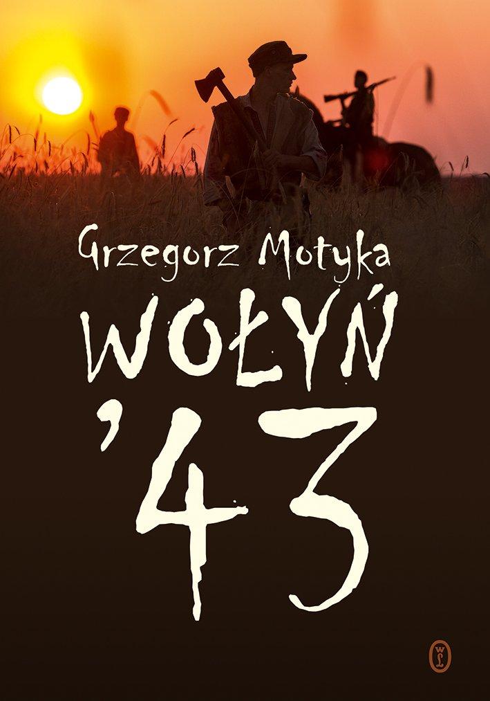 Wołyń '43 - Ebook (Książka na Kindle) do pobrania w formacie MOBI