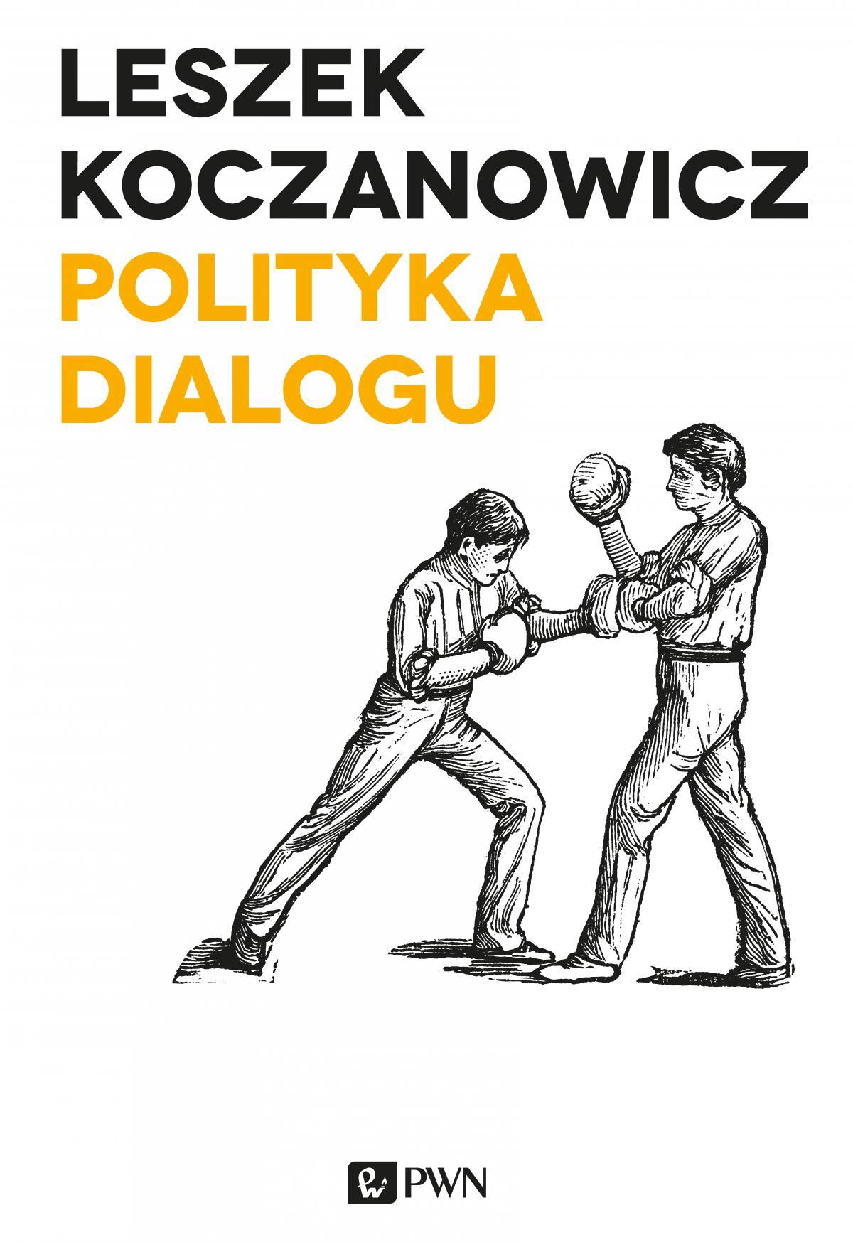 Polityka dialogu - Ebook (Książka EPUB) do pobrania w formacie EPUB