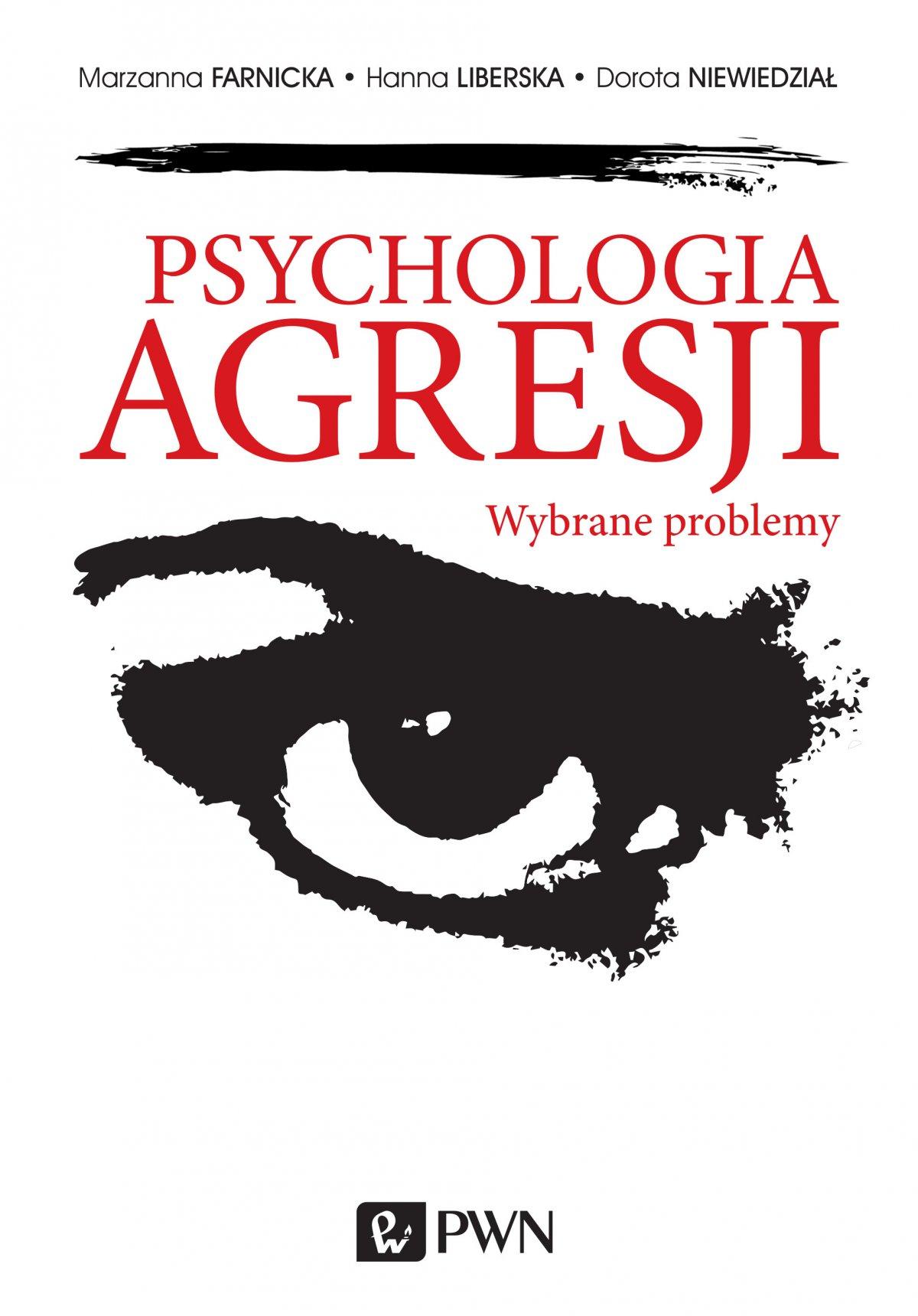 Psychologia agresji. Wybrane problemy - Ebook (Książka EPUB) do pobrania w formacie EPUB