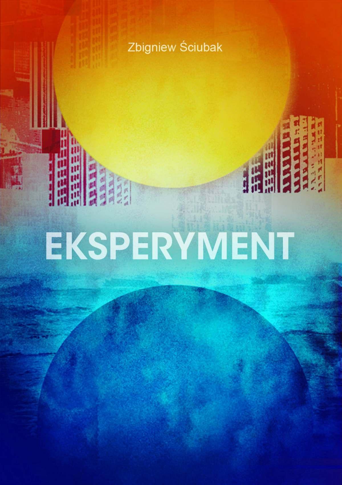 Eksperyment - Ebook (Książka PDF) do pobrania w formacie PDF