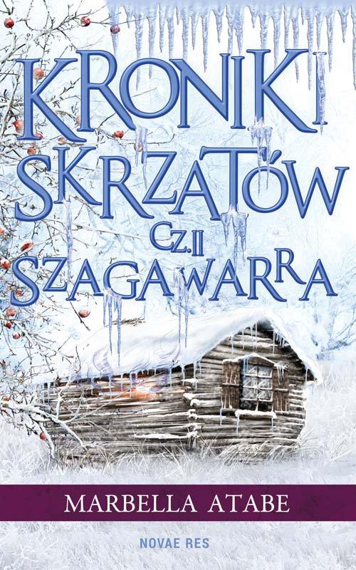 Kroniki skrzatów. Część II: Szagawarra - Ebook (Książka na Kindle) do pobrania w formacie MOBI