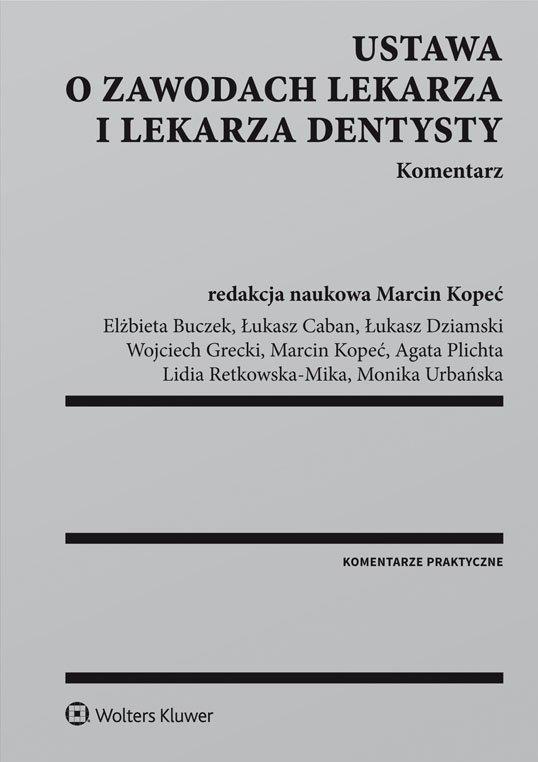 Ustawa o zawodach lekarza i lekarza dentysty. Komentarz - Ebook (Książka PDF) do pobrania w formacie PDF