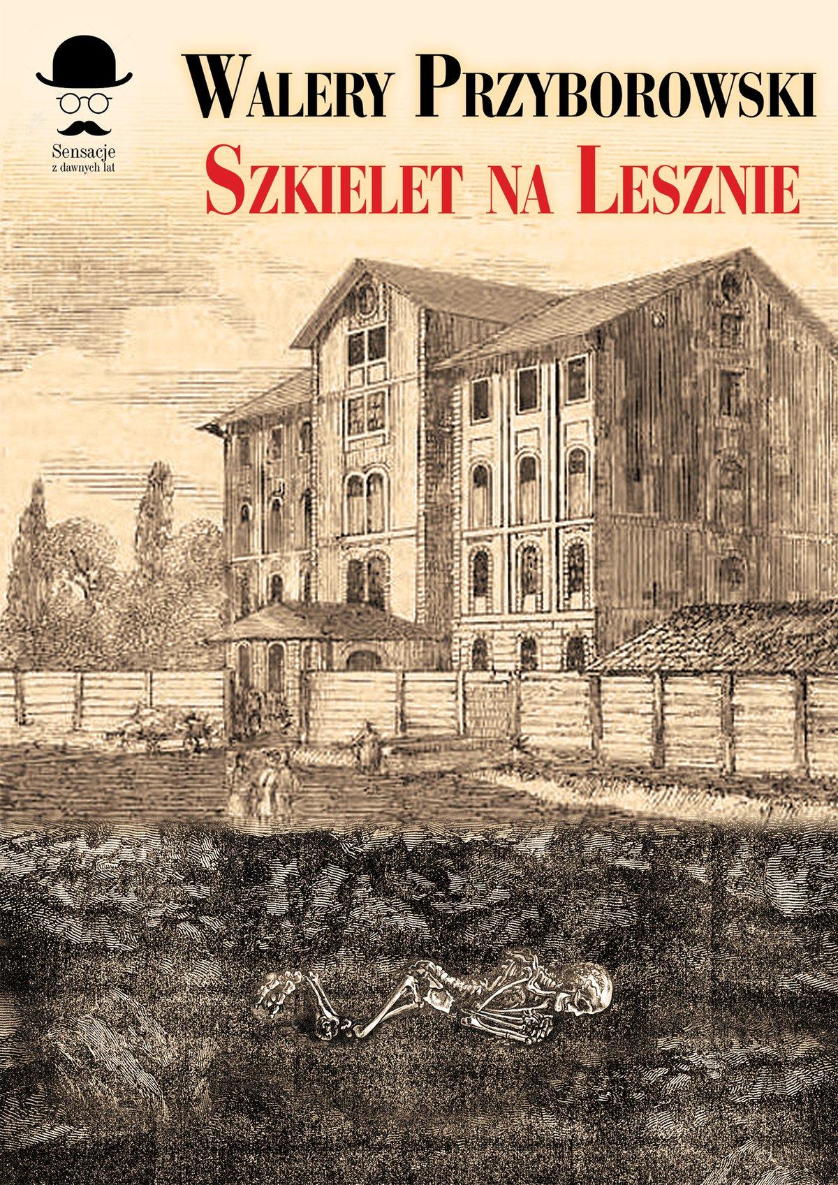Szkielet na Lesznie - Ebook (Książka EPUB) do pobrania w formacie EPUB
