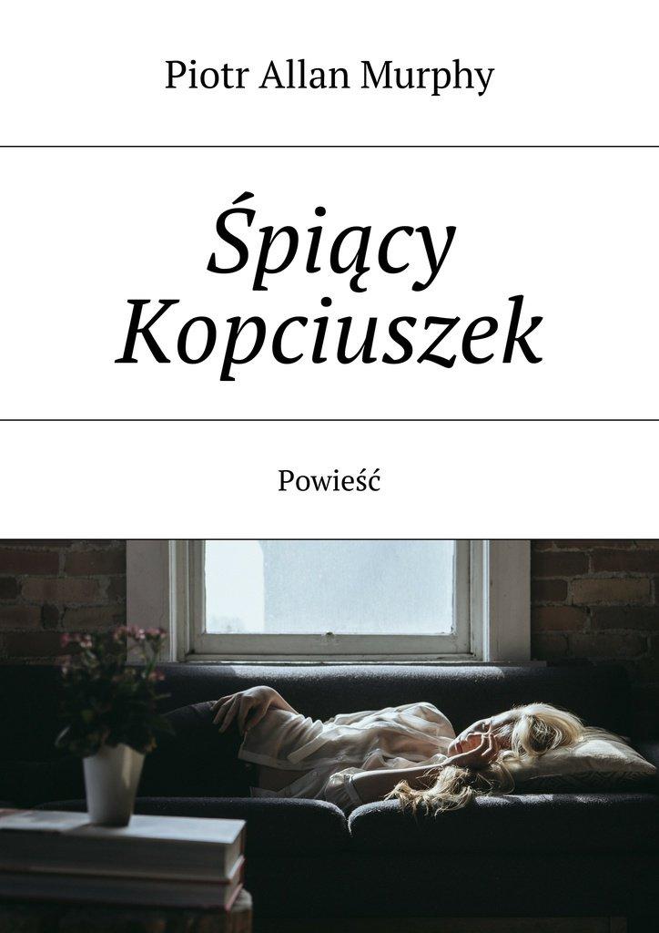 Śpiący Kopciuszek - Ebook (Książka EPUB) do pobrania w formacie EPUB