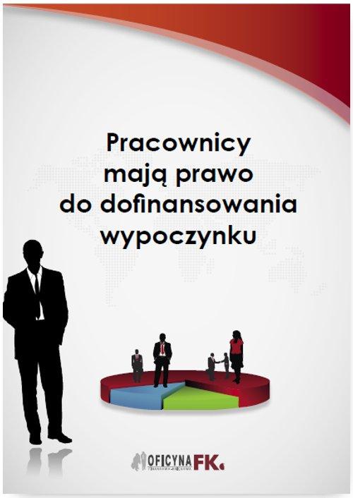 Pracownicy mają prawo do dofinansowania wypoczynku - Ebook (Książka PDF) do pobrania w formacie PDF