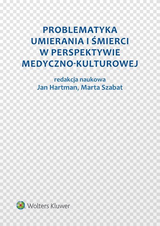 Problematyka umierania i śmierci w perspektywie medyczno-kulturowej - Ebook (Książka EPUB) do pobrania w formacie EPUB