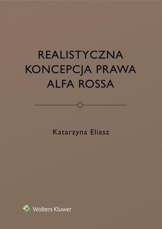 Realistyczna koncepcja prawa Alfa Rossa - Ebook (Książka PDF) do pobrania w formacie PDF