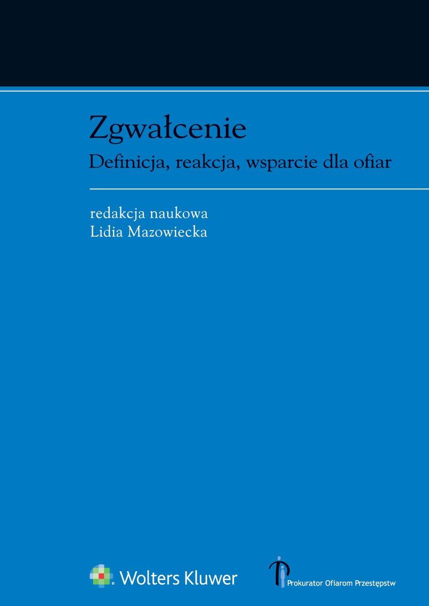 Zgwałcenie. Definicja, reakcja, wsparcie dla ofiar - Ebook (Książka PDF) do pobrania w formacie PDF
