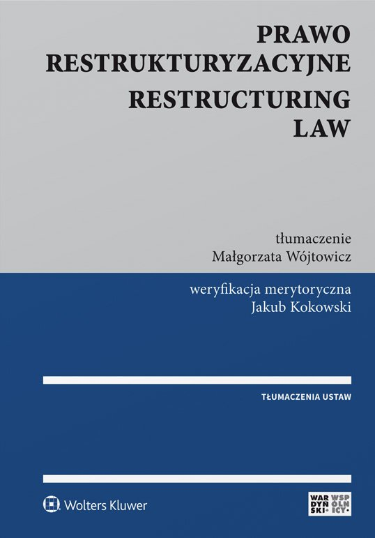 Prawo restrukturyzacyjne. Restructuring law - Ebook (Książka PDF) do pobrania w formacie PDF
