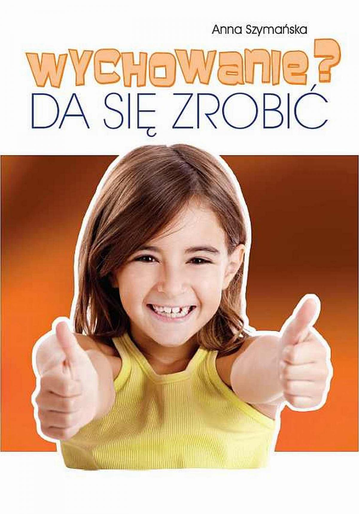 Wychowanie? Da się zrobić - Ebook (Książka EPUB) do pobrania w formacie EPUB