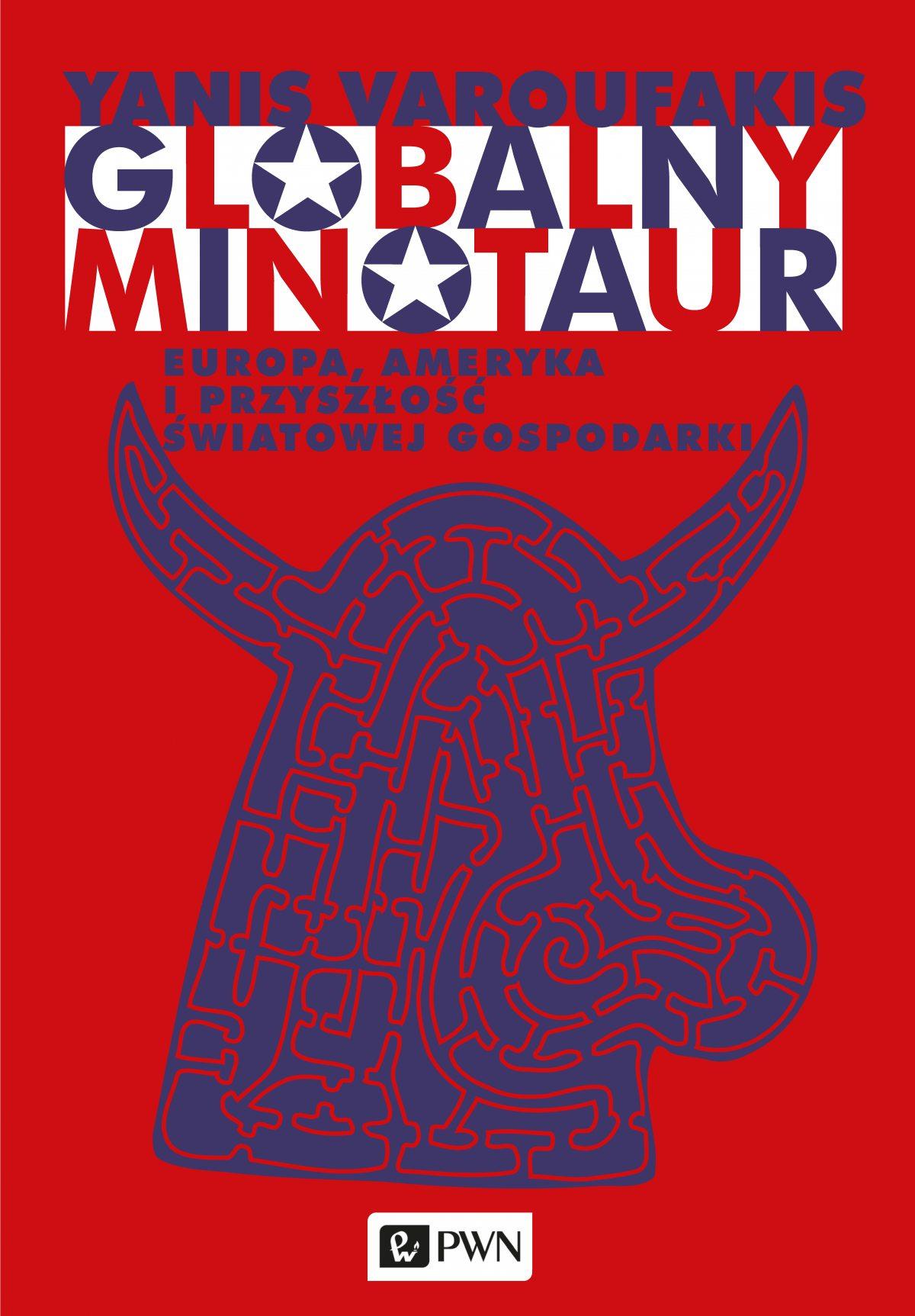Globalny minotaur - Ebook (Książka na Kindle) do pobrania w formacie MOBI