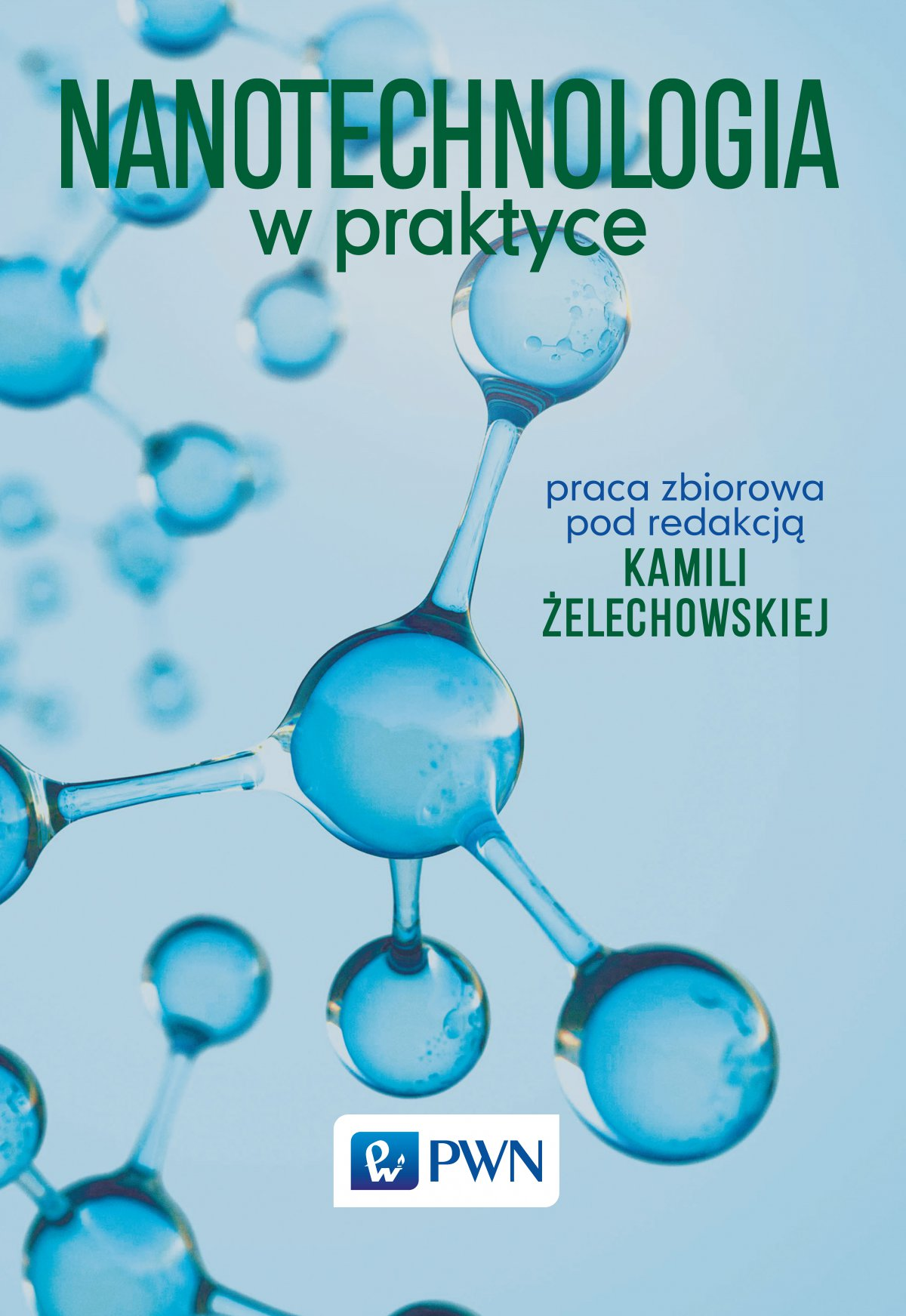 Nanotechnologia w praktyce - Ebook (Książka EPUB) do pobrania w formacie EPUB