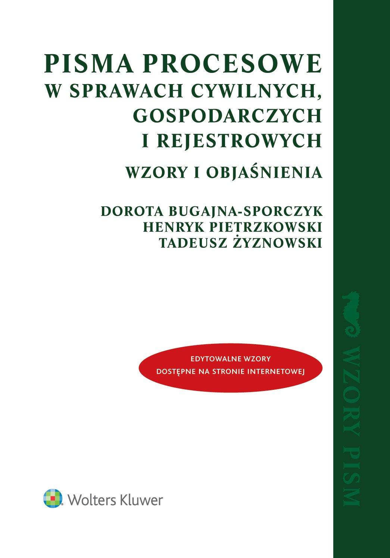 Pisma procesowe w sprawach cywilnych, gospodarczych i rejestrowych. Wzory i objaśnienia - Ebook (Książka PDF) do pobrania w formacie PDF