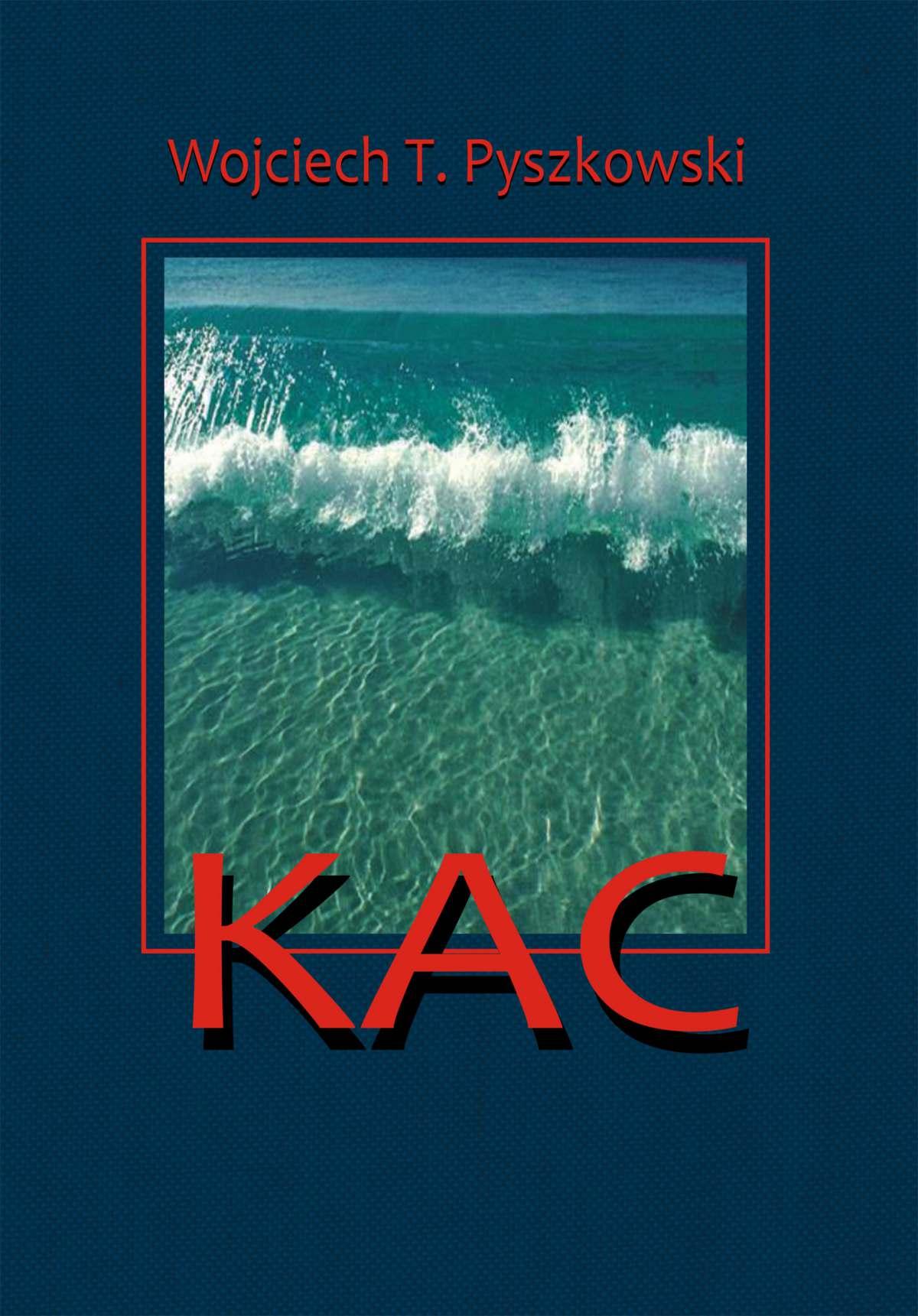 Kac - Ebook (Książka EPUB) do pobrania w formacie EPUB
