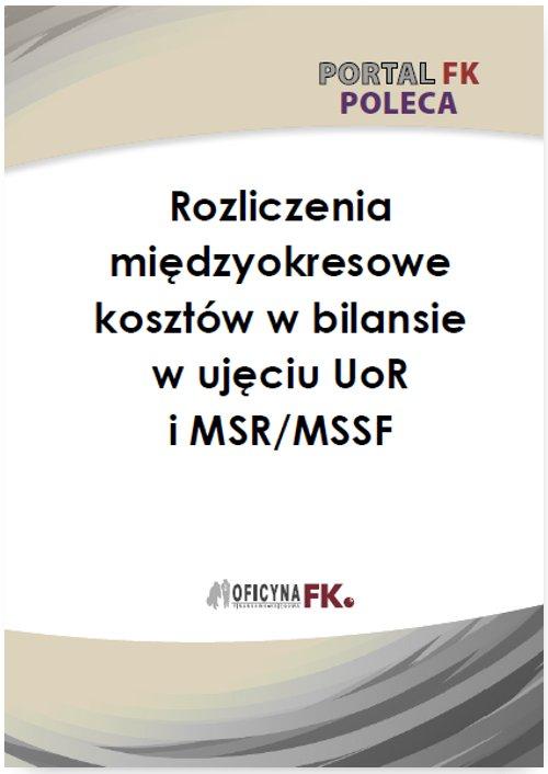 Rozliczenie międzyokresowe kosztów w bilansie w ujęciu UoR i MSR/MSSF - Ebook (Książka PDF) do pobrania w formacie PDF