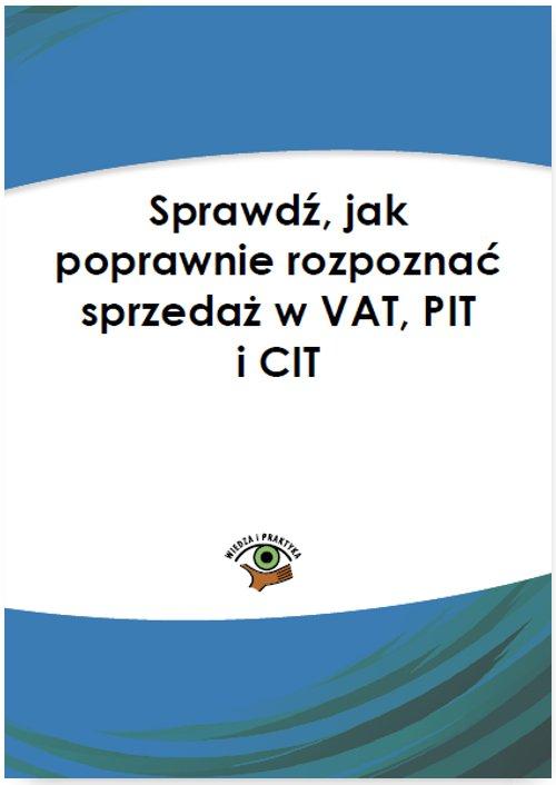 Sprawdź, jak poprawnie rozpoznać sprzedaż w VAT, PIT i CIT - Ebook (Książka PDF) do pobrania w formacie PDF