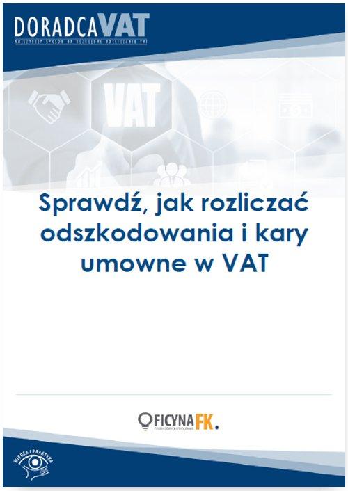 Sprawdź, jak rozliczać odszkodowania i kary umowne w VAT - Ebook (Książka PDF) do pobrania w formacie PDF
