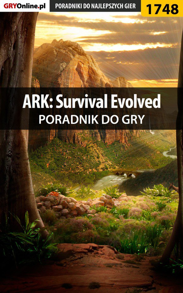 ARK: Survival Evolved - poradnik do gry - Ebook (Książka EPUB) do pobrania w formacie EPUB