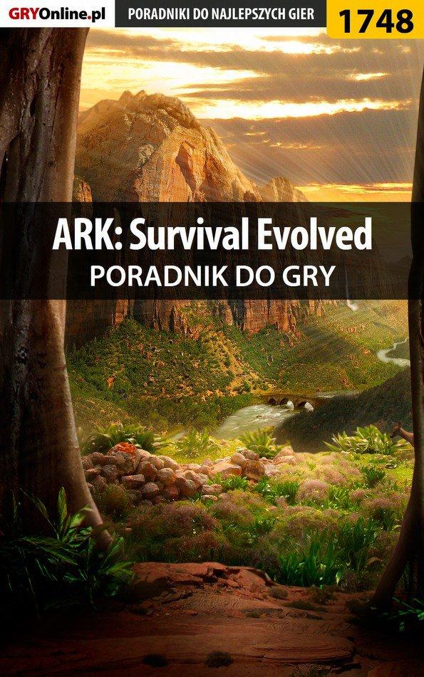 ARK: Survival Evolved - poradnik do gry - Ebook (Książka PDF) do pobrania w formacie PDF