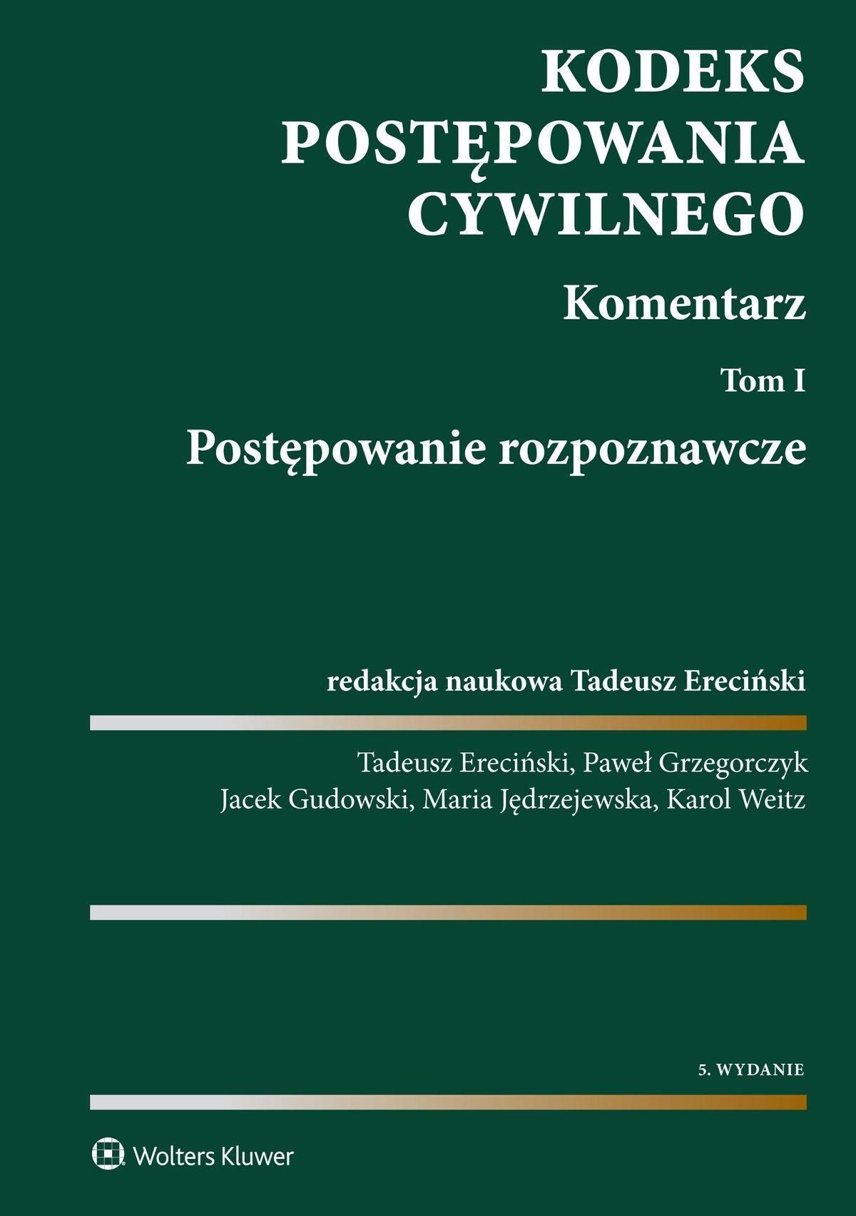 Kodeks postępowania cywilnego. Komentarz. Tom 1. Postępowanie rozpoznawcze - Ebook (Książka PDF) do pobrania w formacie PDF