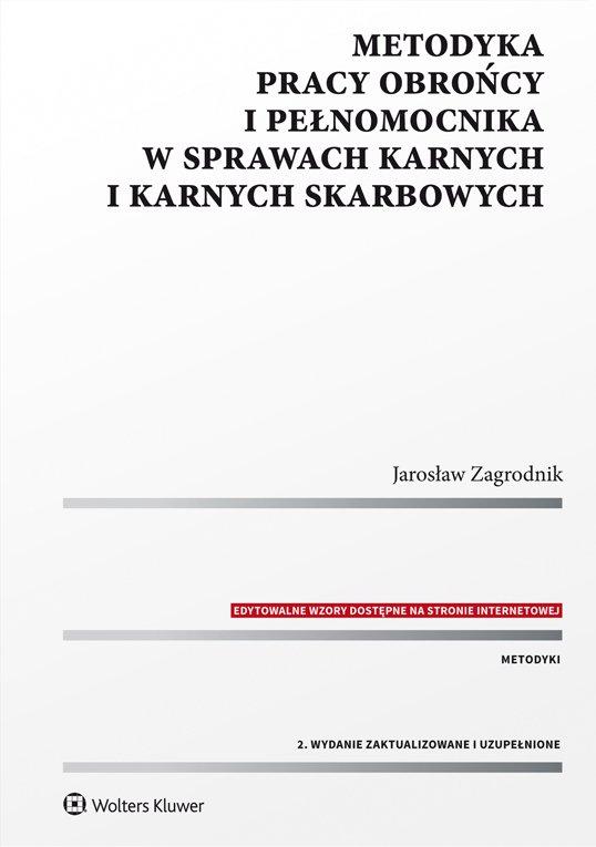 Metodyka pracy obrońcy i pełnomocnika w sprawach karnych i karnych skarbowych - Ebook (Książka EPUB) do pobrania w formacie EPUB