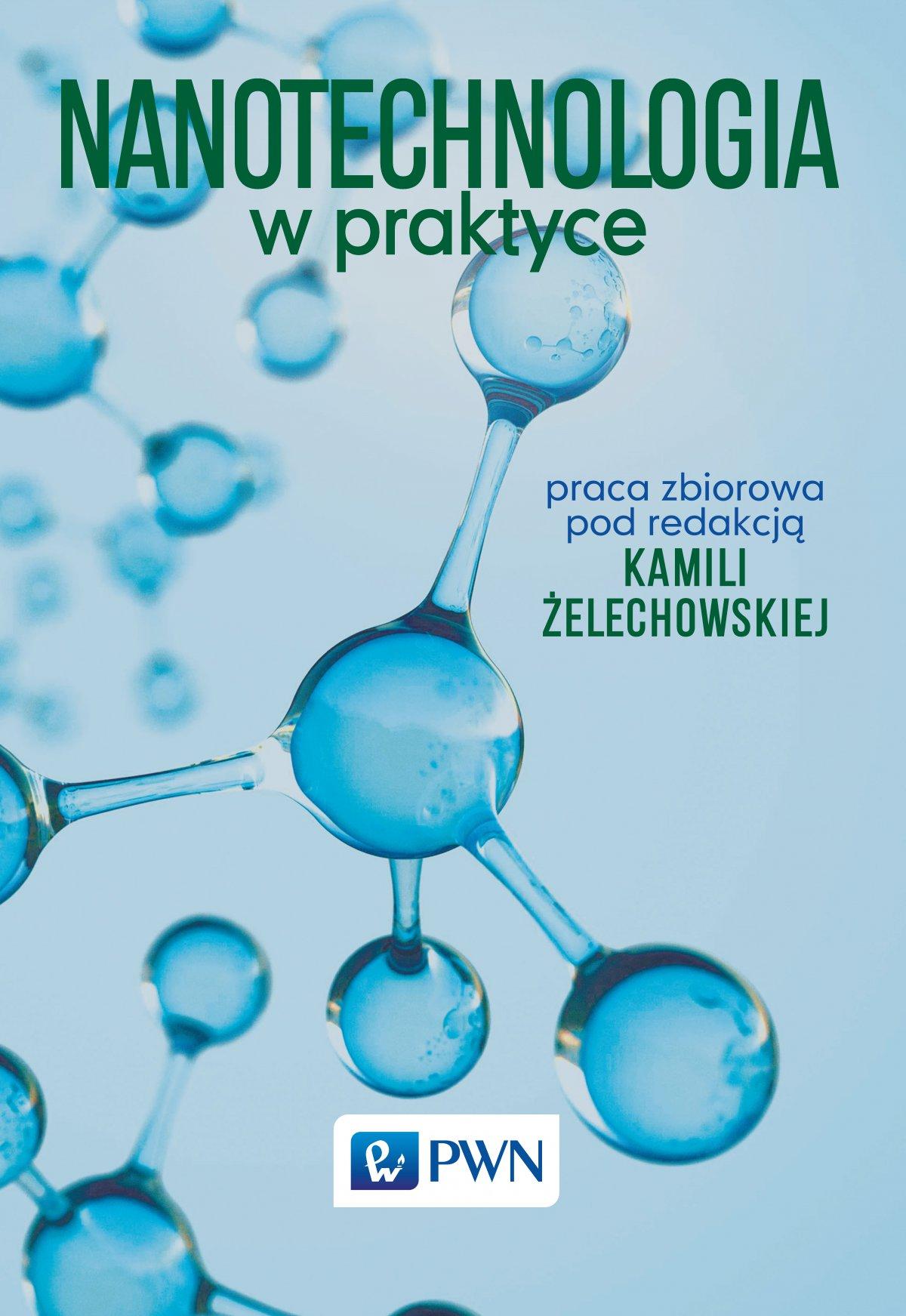Nanotechnologia w praktyce - Ebook (Książka na Kindle) do pobrania w formacie MOBI