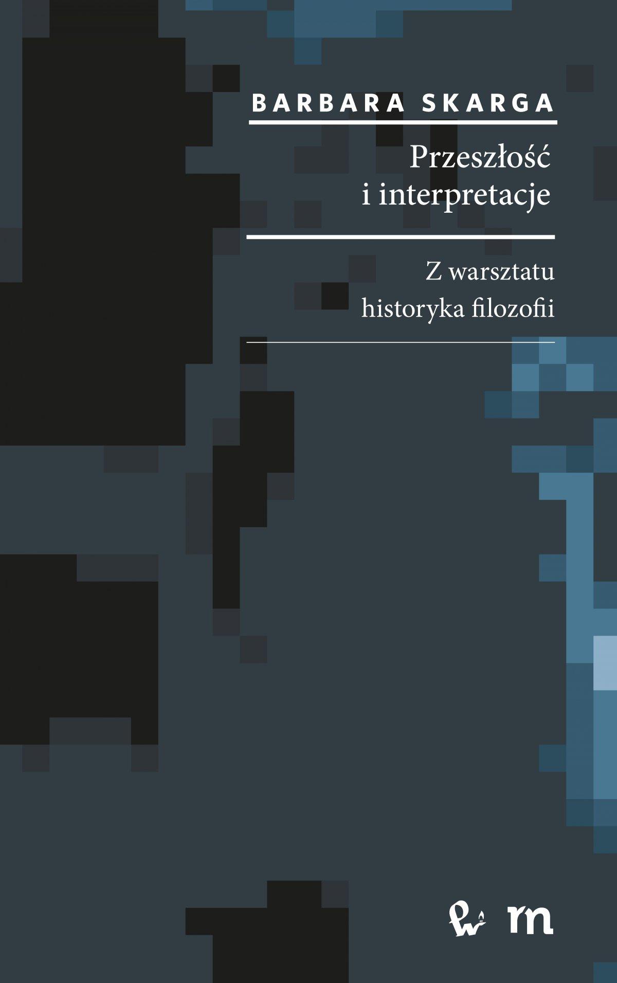 Przeszłość i interpretacje - Ebook (Książka na Kindle) do pobrania w formacie MOBI