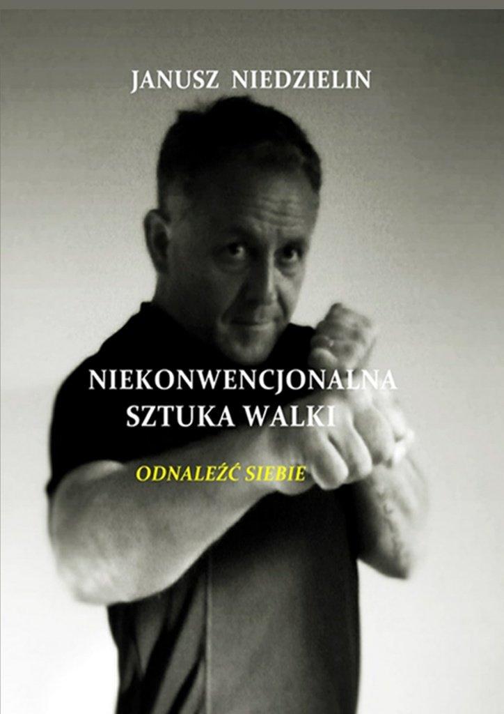 Niekonwencjonalna sztuka walki - Ebook (Książka na Kindle) do pobrania w formacie MOBI