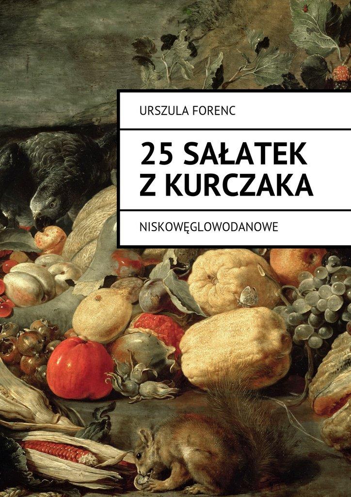 25 sałatek zkurczaka - Ebook (Książka EPUB) do pobrania w formacie EPUB