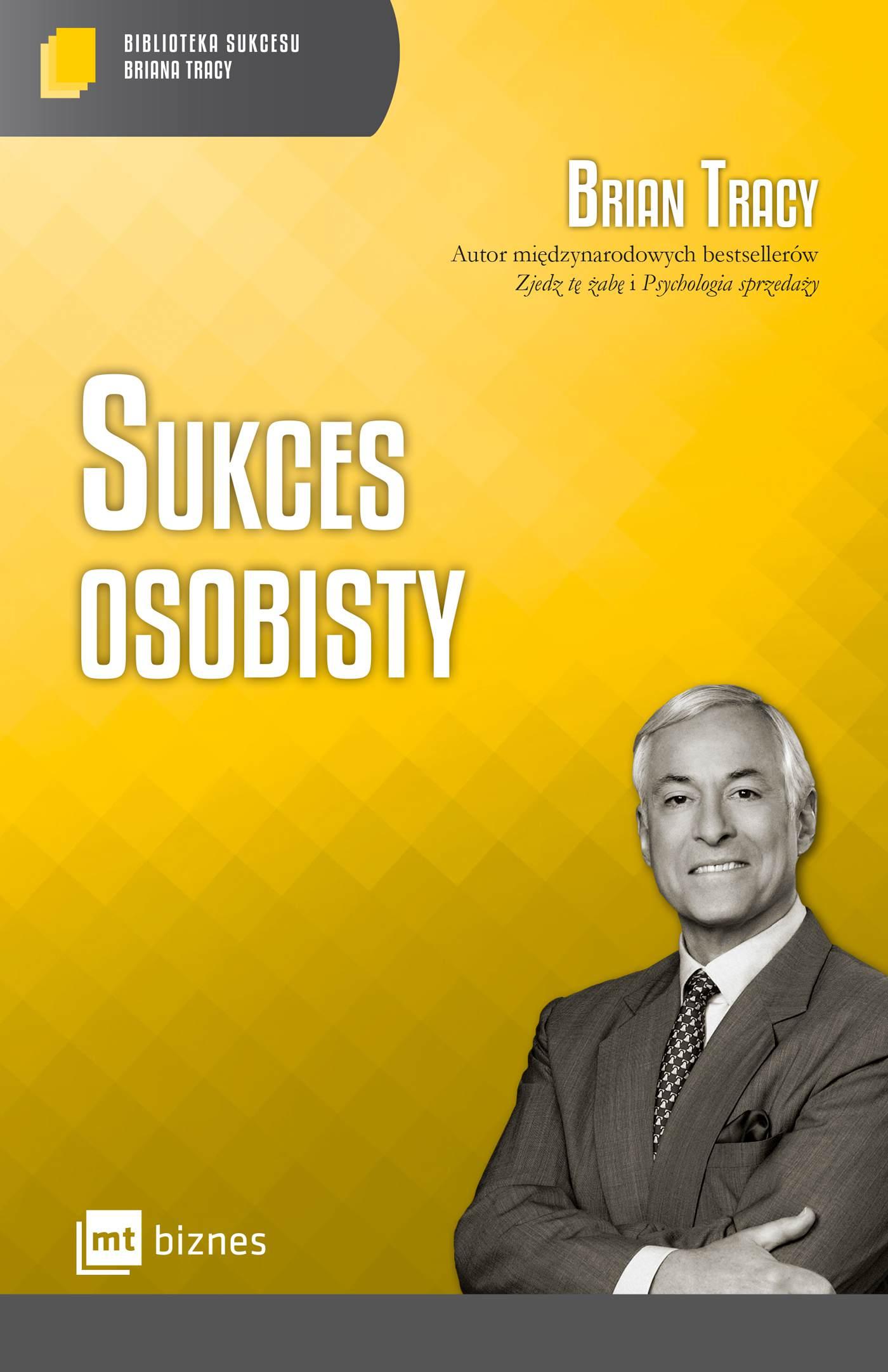 Sukces osobisty Biblioteka Sukcesu Briana Tracy - Ebook (Książka EPUB) do pobrania w formacie EPUB