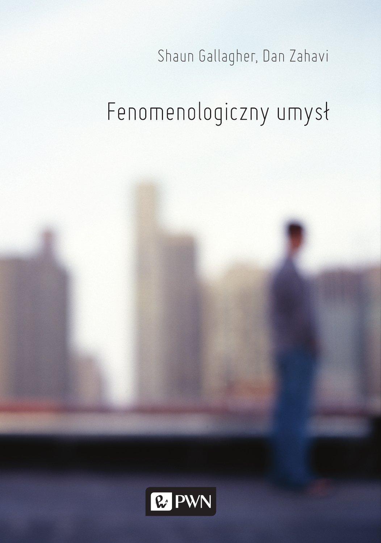 Fenomenologiczny umysł - Ebook (Książka na Kindle) do pobrania w formacie MOBI