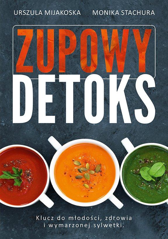 Zupowy detoks - Ebook (Książka EPUB) do pobrania w formacie EPUB