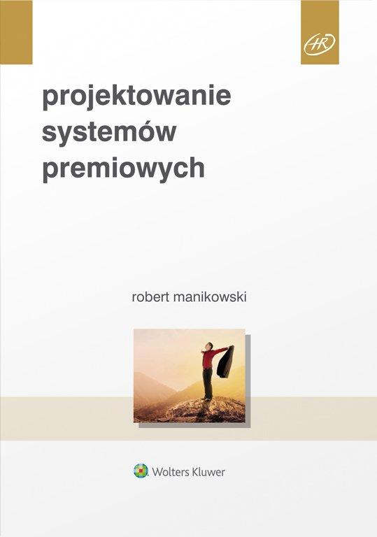 Projektowanie systemów premiowych - Ebook (Książka PDF) do pobrania w formacie PDF