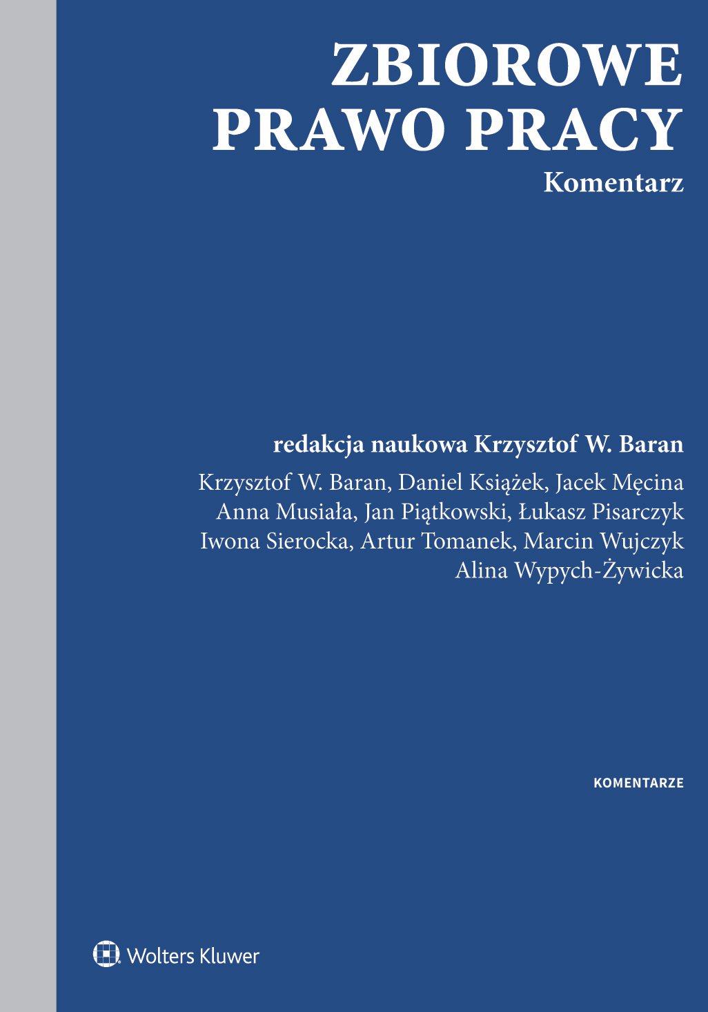 Zbiorowe prawo pracy. Komentarz - Ebook (Książka PDF) do pobrania w formacie PDF