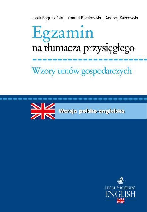 Egzamin na tłumacza przysięgłego. Wzory umów gospodarczych. Język angielski - Ebook (Książka PDF) do pobrania w formacie PDF