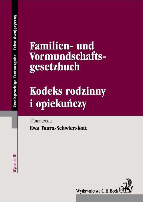 Kodeks rodzinny i opiekuńczy. Familien- und Vormundschaftsgesetzbuch - Ebook (Książka PDF) do pobrania w formacie PDF