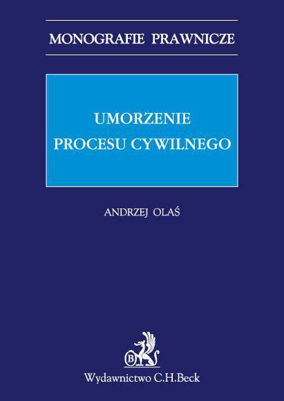 Umorzenie procesu cywilnego - Ebook (Książka PDF) do pobrania w formacie PDF