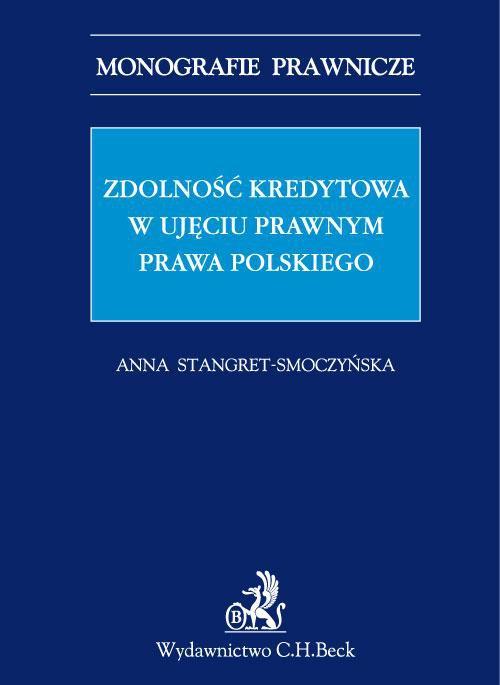 Zdolność kredytowa w ujęciu prawnym prawa polskiego - Ebook (Książka PDF) do pobrania w formacie PDF